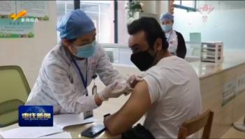 市中区:为26名外籍企业员工接种新冠疫苗